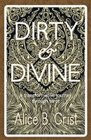 Dirty & Divine: a transformative journey through tarot