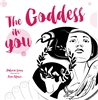 The Goddess in You by Patricia Lemos and Ana Afonso. Womancraft Publishing 2017.
