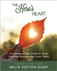 The Hero's Heart: A Coming of Age Circle for Boys (And the Mothers who Love Them), by Melia Keeton-Digby