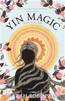 Yin Magic by Sarah Robinson, Womancraft Publishing.